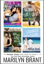 The Mirabelle Harbor Series Boxed Set: Books 1 - 4 ebook by Marilyn Brant