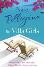 The Villa Girls ebook by Nicky Pellegrino