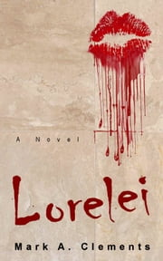 Lorelei ebook by Mark A. Clements