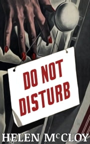 Do Not Disturb ebook by Helen McCloy