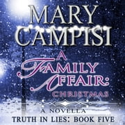 Family Affair, A: Christmas audiobook by Mary Campisi