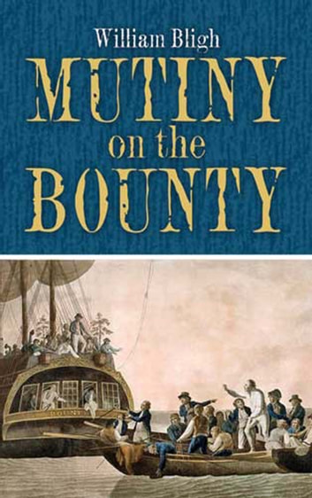 Ebook The Bounty Mutiny By William Bligh