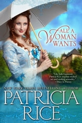 All A Woman Wants ebook by Patricia Rice