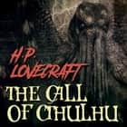 The Call of Ctulhu (Howard Phillips Lovecraft) audiobook by Howard Phillips Lovecraft