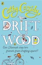 Driftwood ebook by