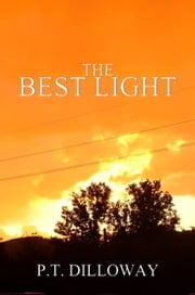 The Best Light ebook by PT Dilloway