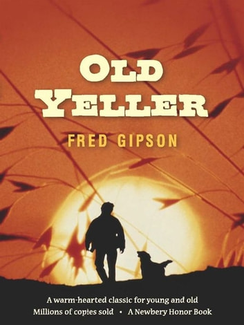 Old Yeller ebook by Fred Gipson