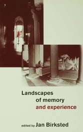 Landscapes of Memory and Experience ebook by