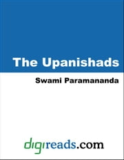 The Upanishads ebook by Paramananda, Swami