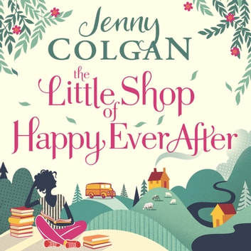 The Little Shop of Happy Ever After audiobook by Jenny Colgan