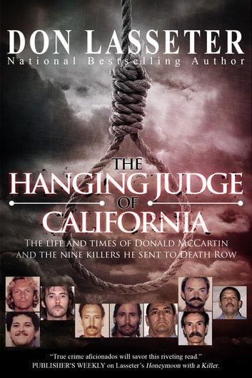 The Hanging Judge of California ebook by Don Lasseter