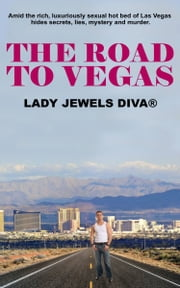 The Road To Vegas ebook by Lady Jewels Diva®