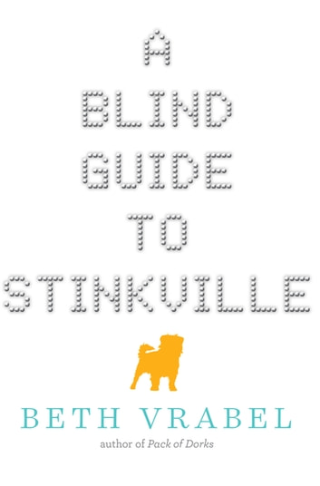A blind guide to stinkville ebook by beth vrabel 9781634509176 a blind guide to stinkville ebook by beth vrabel fandeluxe Document