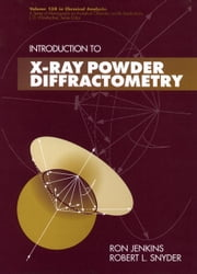 Introduction to X-Ray Powder Diffractometry ebook by Ron Jenkins,Robert  Snyder
