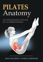 Pilates Anatomy ebook by Rael Isacowitz,Karen Clippinger