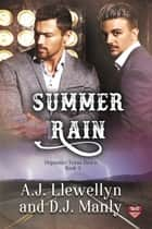 Summer Rain ebook by D.J. Manly, A.J. Llewellyn