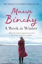 A Week in Winter ebook by