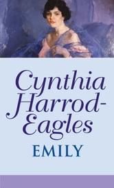Emily ebook by Cynthia Harrod-Eagles
