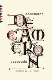 Decameron ebook by Giovanni Boccaccio,J. G. Nichols, J. G.
