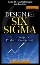 Design for Six Sigma ebook by Kai Yang,Basem S. EI-Haik