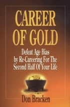 Career of Gold ebook by Don Bracken