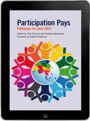 Participation Pays eBook - Pathways for post 2015 ebook by Tom Thomas,Pradeep Narayanan