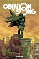 Oblivion song T01 eBook by Robert Kirkman, Lorenzo Defelici