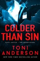 Colder Than Sin - A totally addictive romantic thriller you won't be able to put down ebook by