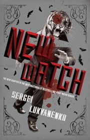 New Watch - Book Five ebook by Sergei Lukyanenko