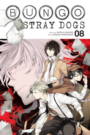 Bungo Stray Dogs, Vol. 8 ebook by Kafka Asagiri,Sango Harukawa