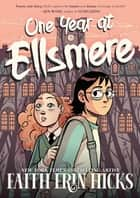 One Year at Ellsmere ebook by