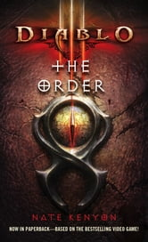 Diablo III: The Order ebook by Nate Kenyon