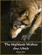 Highland Wolves ekitaplar by Megan Derr