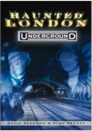 Haunted London Underground ebook by David Brandon,Alan Brooke