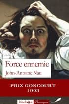 Force ennemie ebook by John-Antoine Nau