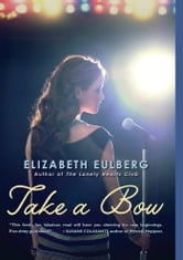 Take a Bow ebook by Elizabeth Eulberg