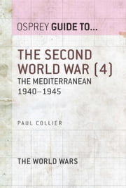The Second World War (4) - The Mediterranean 1940–1945 ebook by Paul Collier