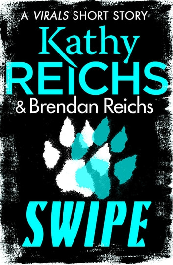 Swipe ebook by Kathy Reichs