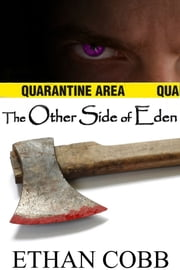 The Other Side of Eden ebook by Ethan Cobb
