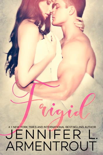 Frigid ebook by J. Lynn,Jennifer L. Armentrout