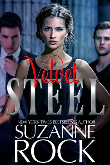 Velvet Steel ebook by Suzanne Rock