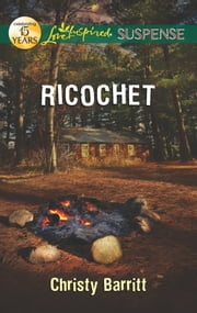 Ricochet ebook by Christy Barritt