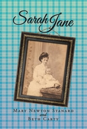 Sarah Jane ebook by Mary Newton Stanard; Beth Carty