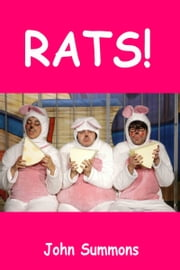 Rats! ebook by John Summons