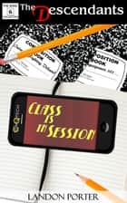 Class is In Session ebook by Landon Porter