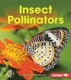 Insect Pollinators ebook by Jennifer Boothroyd