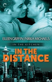 In the Distance ebook by Nikka Michaels,Eileen Griffin