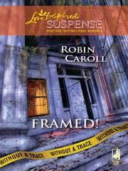 Framed! ebook by Robin Caroll