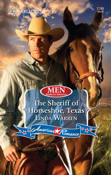 The Sheriff of Horseshoe, Texas ebook by Linda Warren