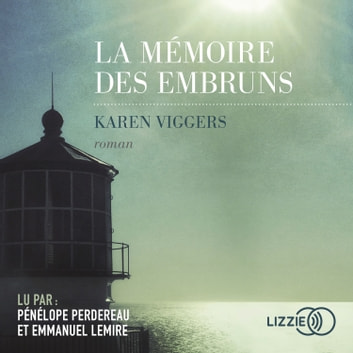 La Mémoire des embruns audiobook by Karen VIGGERS